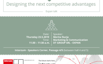 Designing the next competitive advantages together. Expan talk, May 23 – Interzum Speaker corner